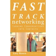 Fast Track Networking by Lucy Rosen