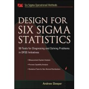 Design for Six Sigma Statistics by Andrew Sleeper