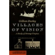 Villages Of Vision: A Study Of Strange Utopias