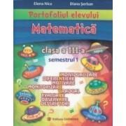 Portofoliul elevului Matematica - Clasa a 3-a. Semestrul 1 - Elena Nica Diana Serban