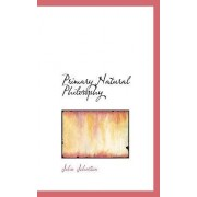 Primary Natural Philosophy by Professor of English and Comparative Literature John Johnston