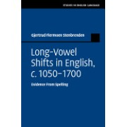 Long-Vowel Shifts in English, C. 1050 1700: Evidence from Spelling