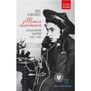 Monica Lovinescu in documentele Securitatii 1949-1989 - Iulia Vladimirov