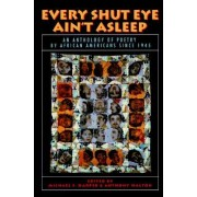Every Shut Eye Ain't Asleep by Michael S Harper