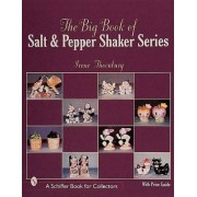 The Big Book of Salt and Pepper Shaker Series by Irene Thornburg