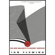 On Her Majesty's Secret Service by Professor of Organic Chemistry Ian Fleming
