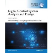 Digital Control System Analysis & Design: Global Edition by Charles L. Phillips