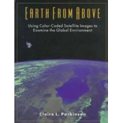 Earth from Above by Claire L. Parkinson
