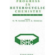 Progress in Heterocyclic Chemistry: Critical Review of the 1999 Literature Preceded by Three Chapters on Current Heterocyclic Topics by G. W. Gribble