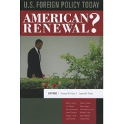 U.S. Foreign Policy Today by Steven W. Hook