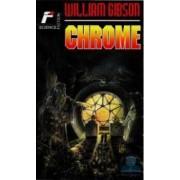 Chrome - William Gibson