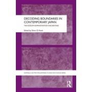 Decoding Boundaries in Contemporary Japan by Glenn D. Hook