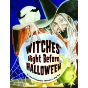 Witches' Night Before Halloween by Lesley Bannatyne
