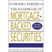 The Handbook of Mortgage-Backed Securities by Frank J. Fabozzi