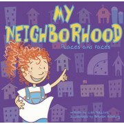My Neighborhood by Lisa Bullard