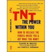 TNT the Power within You by C. Bristol