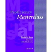 Proficiency Masterclass: Student's Book by Kathy Gude