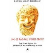 De ce radeau vechii greci - Despina Mincu-Georgescu