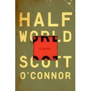 Half World by Scott O'Connor