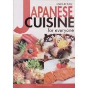 Japanese Cuisine for Everyone by Yukiko Moriyama