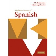A Reference Grammar of Spanish by R. E. Batchelor