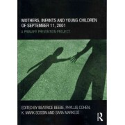 Mothers, Infants and Young Children of September 11, 2001 by Beatrice Beebe