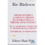 Sacrificiul roman + Drama istorica a omului crestin in literatura lui Mihail Diaconescu