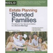 Estate Planning for Blended Families by Richard E Barnes
