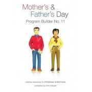 Mother's & Father's Day by Kim Messer