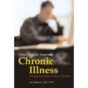 Psychological Treatment of Chronic Illness by Len Sperry