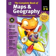 The Complete Book of Maps & Geography, Grades 3 - 6