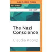 The Nazi Conscience