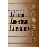 The North Carolina Roots of African American Literature by William L. Andrews