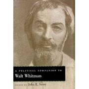 A Political Companion to Walt Whitman by John Evan Seery