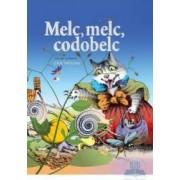 Melc melc codobelc - Lica Sainciuc