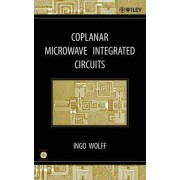 Coplanar Microwave Integrated Circuits by Ingo Wolff