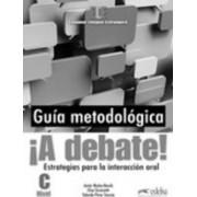 !!A Debate! Curso De Espanol General (Nivel C) by Elisa Gironzetti
