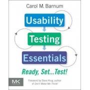 Usability Testing Essentials by Carol M. Barnum