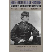 Blue-eyed Child of Fortune by Robert Gould Shaw