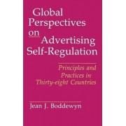 Global Perspectives on Advertising Self-regulation by Jean J. Boddewyn