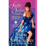 Lessons From A Scandalous Bride: Forgotten Princesses by Sophie Jordan