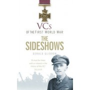 VCs of the First World War: The Sideshows by Gerald Gliddon