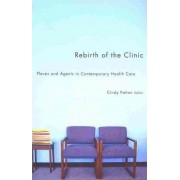 Rebirth of the Clinic by Cindy Patton