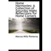 Home Harmonies by Marcus Mills Pomeroy