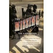 The Missing by Tim Gautreaux