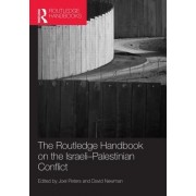 Routledge Handbook on the Israeli-Palestinian Conflict by David Newman
