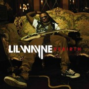 Lil Wayne - Rebirth- Explicit Version- (0602527094571) (1 CD)
