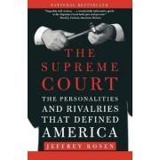 The Supreme Court by MR Jeffrey Rosen