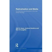 Radicalisation and Media by Andrew Hoskins