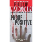 Proof Positive by Phillip M. Margolin